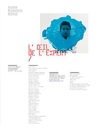 avec Ziad Antar, Jean-Christian Bourcart, Roger Ballen, Morgane Denzler...